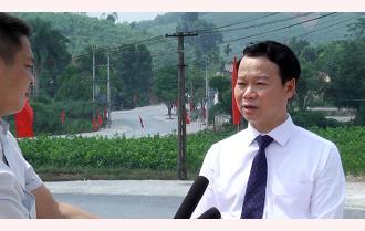 Chủ tịch UBND tỉnh Yên Bái Đỗ Đức Duy: Nhiều cách làm sáng tạo trong xây dựng nông thôn mới