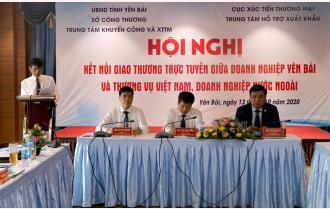 Kết nối giao thương trực tuyến giữa doanh nghiệp Yên Bái và Thương vụ Việt Nam, doanh nghiệp nước ngoài