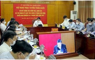 Yên Bái dự Hội nghị trực tuyến toàn quốc sơ kết công tác kiểm tra, giám sát và thi hành kỷ luật của Đảng