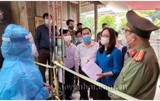 Ban Chỉ đạo phòng, chống dịch Covid-19 tỉnh kiểm tra công tác phòng, chống dịch tại huyện Yên Bình