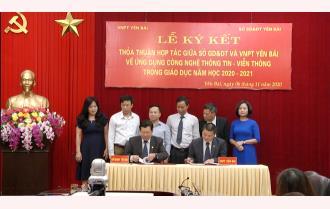 Sở Giáo dục và Đào tạo - VNPT Yên Bái: Ký kết hợp tác ứng dụng viễn thông và công nghệ thông tin