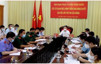 Yên Bái tham dự Hội nghị trực tuyến toàn quốc các cơ quan nội chính triển khai Nghị quyết Đại hội XIII của Đảng