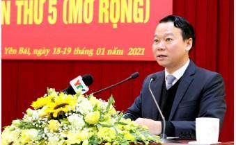 Toàn văn phát biểu bế mạc Hội nghị Ban Chấp hành Đảng bộ tỉnh Yên Bái lần thứ 5 (mở rộng) của Bí thư Tỉnh ủy Đỗ Đức Duy