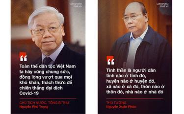 Tổng Bí thư, Chủ tịch nước Nguyễn Phú Trọng và Thủ tướng Chính phủ Nguyễn Xuân Phúc kêu gọi toàn dân đồng lòng chống dịch.