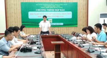 Ông Trần Nhật Lam, Phó Chánh Văn phòng Điều phối Nông thôn mới Trung ương phát biểu tại buổi họp báo.