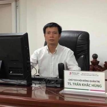 Bộ Công an đang truy nã Trần Khắc Hùng - Chủ tịch HĐQT Trường Đại học Đông Đô.